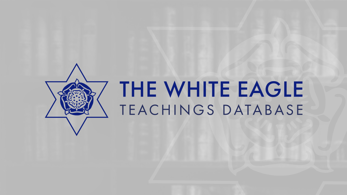 Search The White Eagle Teachings - The White Eagle Teachings